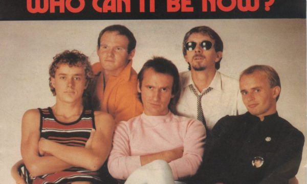 WHO CAN IT BE NOW – Men at Work – (1981)