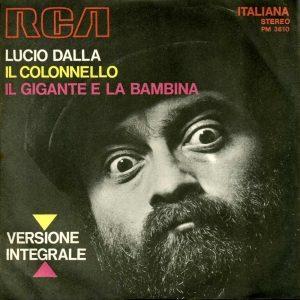 IL GIGANTE E LA BAMBINA – Lucio Dalla / Ron – (1971/1972)
