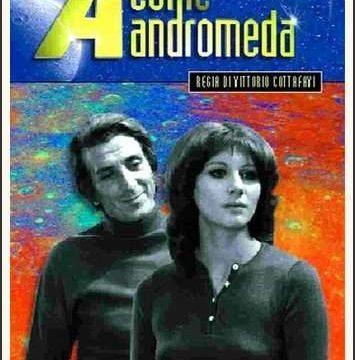 A COME ANDROMEDA – Sceneggiato RAI TV – (1972)