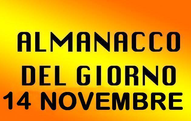 almanacco del giorno 14 novembre
