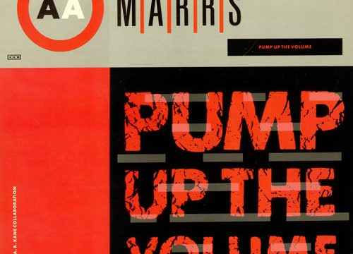 PUMP UP THE VOLUME – M/A/R/R/S – (1987)