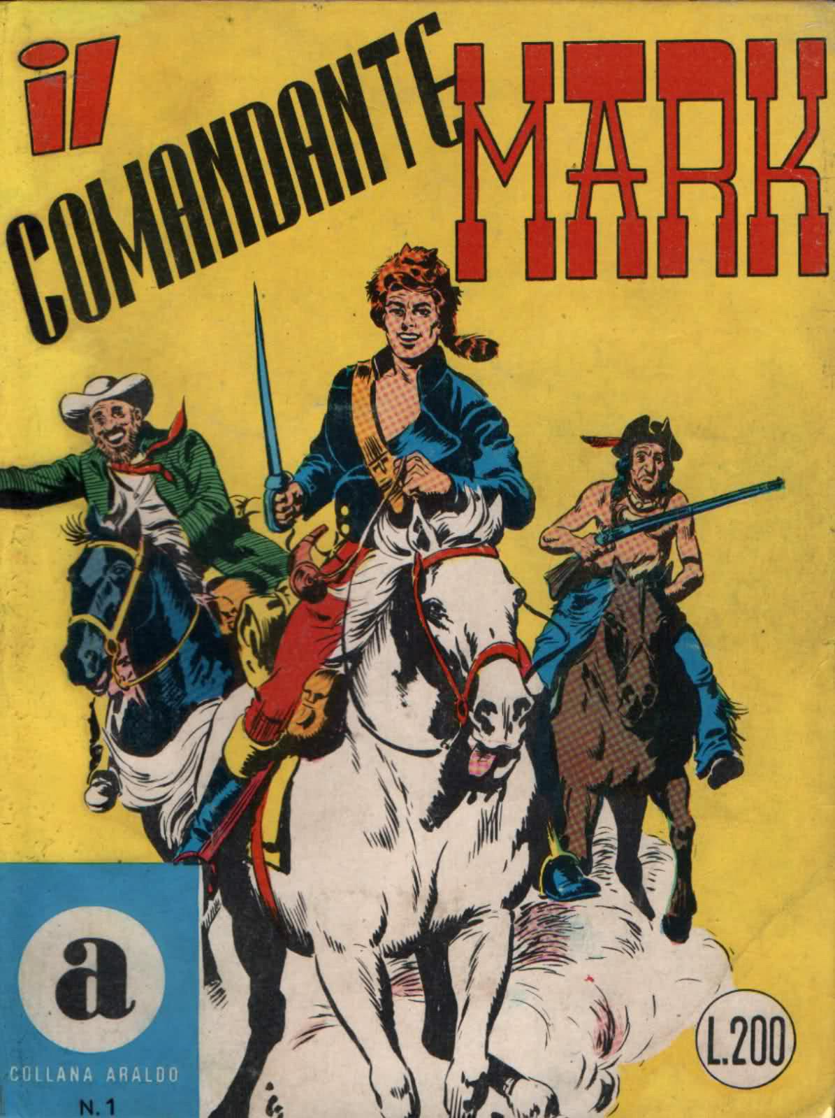 Comandante Mark Edizioni Arlaldo N° 1