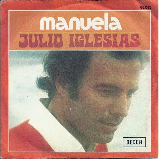 Julio Iglesias - Manuela - 1975