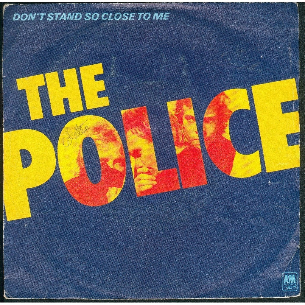 police don't stand so close to me copertina