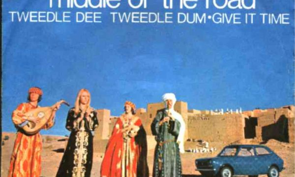 TWEEDLE DEE TWEEDLE DUM – Middle of the Road – (1971)