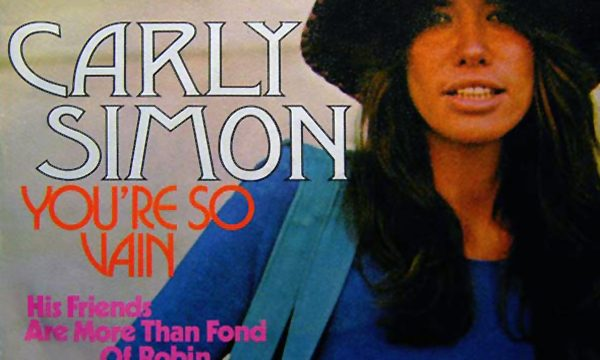 YOU'RE SO VAIN – Carly Simon – (1972)