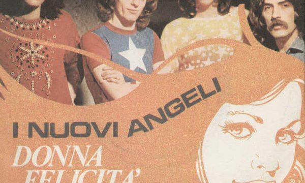 DONNA FELICITA' / SINGAPORE / ANNA DA DIMENTICARE – Nuovi Angeli – (1971/1972/1973)