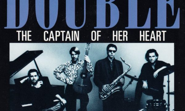 THE CAPTAIN OF HER HEART – Double – (1985/1986)