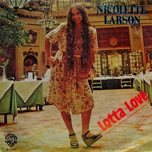 lotta love nicolette larson copertina 45 giri disco