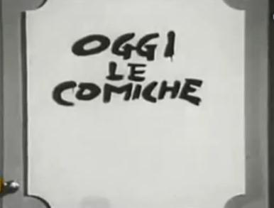 OGGI LE COMICHE – Trasmissione RAI – (1971)