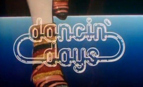 DANCIN' DAYS – Telenovela – (1978)