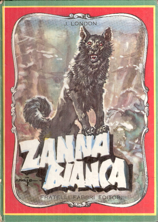 Zanna Bianca - Fabbri Editori - Anni '60