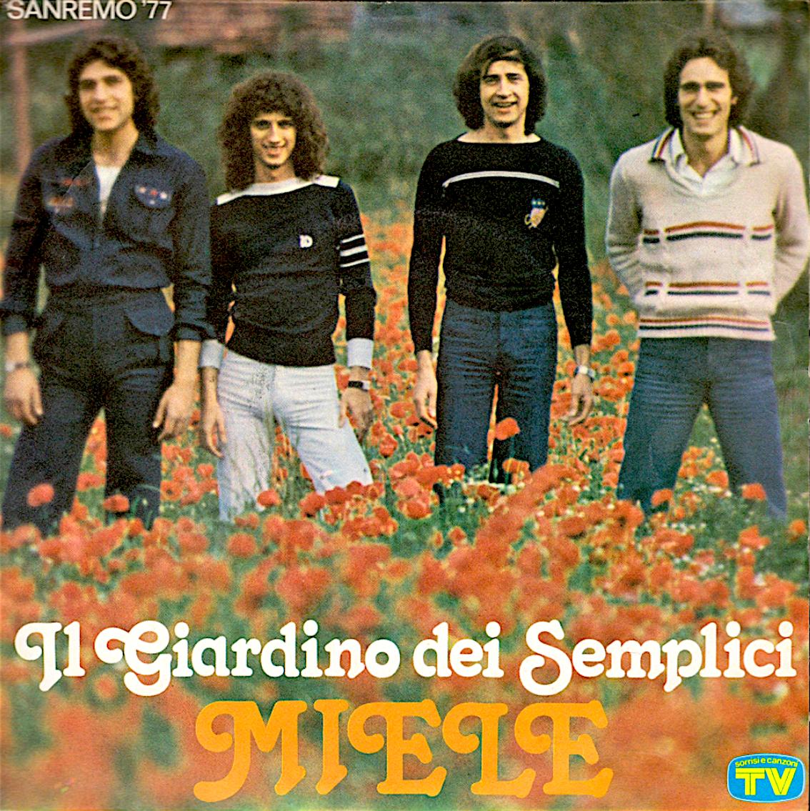 Miele Il Giardino Dei Semplici 1977 Hit Italia Curiosando