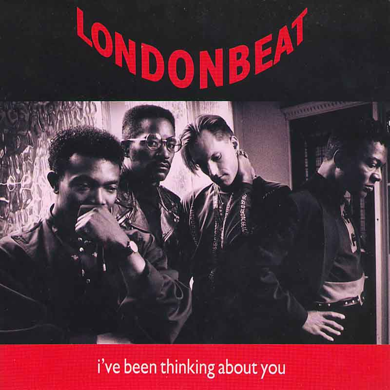 Londonbeat I've Been Thinking About You