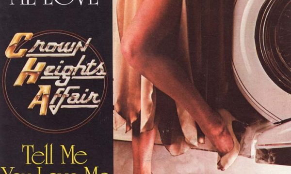 YOU GAVE ME LOVE – Crown Heights Affair (1980)
