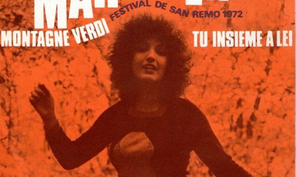 MONTAGNE VERDI / SOLE CHE NASCE SOLE CHE MUORE – Marcella Bella – (1972)
