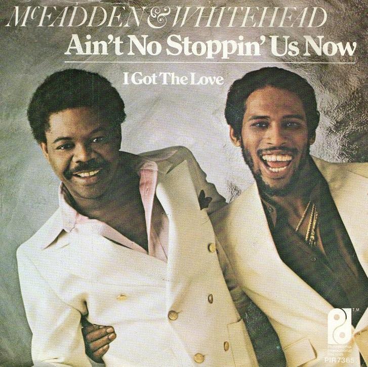 mcfadden and whitehead aint no stoppin us now philadelphia international