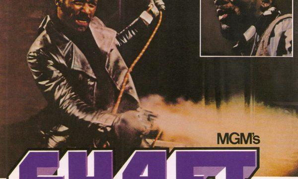 SHAFT – Isaac Hayes – (1971)