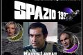 Ricordiamo i protagonisti della serie SPAZIO 1999 - COME ERANO e COME SONO oggi