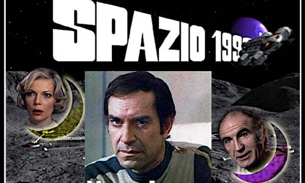 Ricordiamo i protagonisti della serie SPAZIO 1999 – COME ERANO e COME SONO oggi