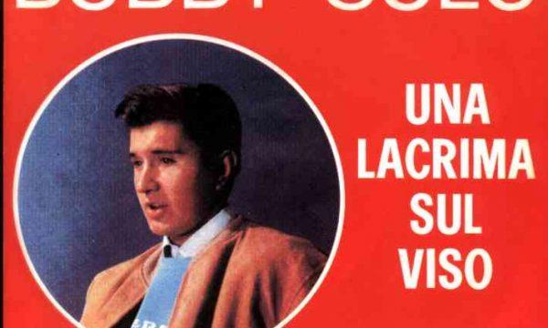 UNA LACRIMA SUL VISO – Bobby Solo – (1964)