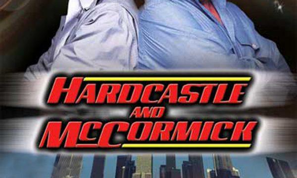 HARDCASTLE & MCCORMICK – (1983/1986)
