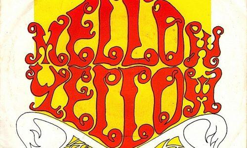 MELLOW YELLOW – Donovan – (1966)