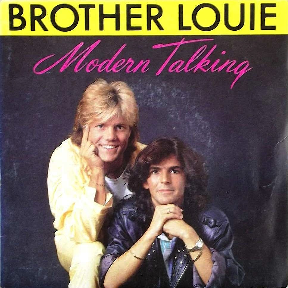 MODERN_TALKING_BROTHER_LOUIE_1986