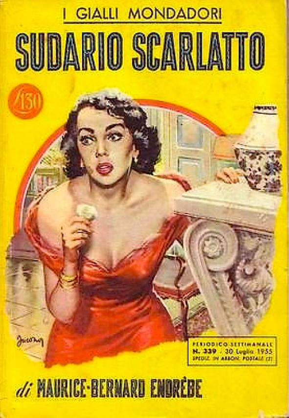 SUDARIO-SCARLATTO-di-Maurice-Bernard-Endrbe-gialli-Mondadori-I-edizione-1955-