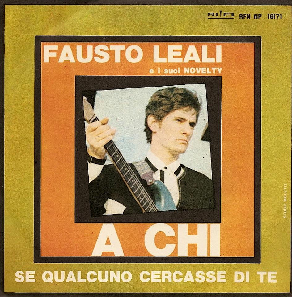 fausto-leali-a-chi-hurt-1966_copertina