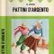 &nbsp;<center> PATTINI D'ARGENTO - Romanzo per ragazzi - (1885)