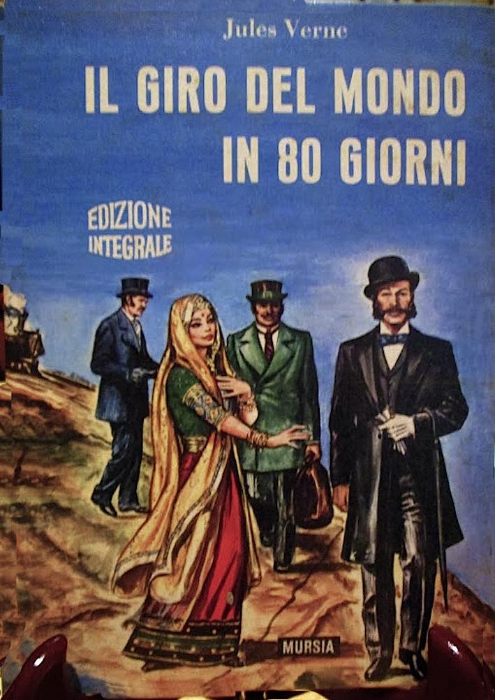 il giro del mondo in 80 giorni mursia edizioni anni 60