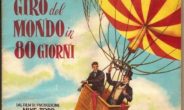 IL GIRO DEL MONDO IN 80 GIORNI (Giulio Verne) – Romanzo e Film – (1873/1956)