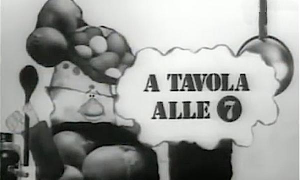 A TAVOLA ALLE SETTE – Con Ave Ninchi e Luigi Veronelli – (1974/1976)