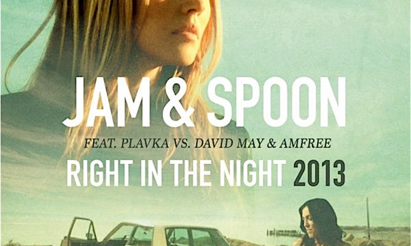 RIGHT IN THE NIGHT – Jam & Spoon – (1992)