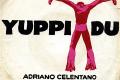 YUPPI DU - Adriano Celentano - (1975)