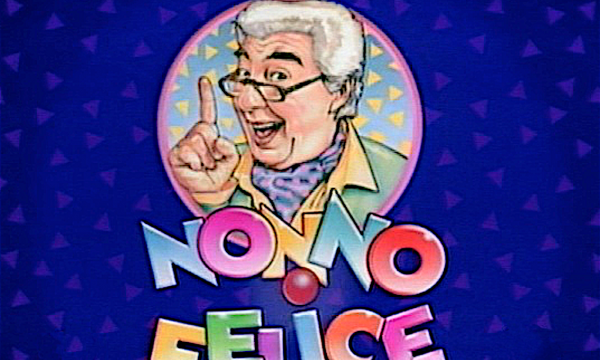 NONNO FELICE – (1993/1995)