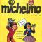 MICHELINO - Periodico per ragazzi  - (1961/1967)
