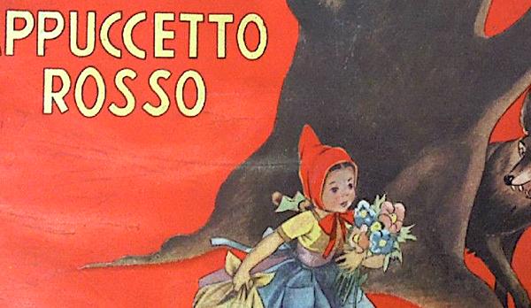 CAPPUCCETTO ROSSO … curiosità ed Edizioni Vintage