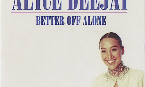 BETTER OFF ALONE – Alice Deejay – (1999)